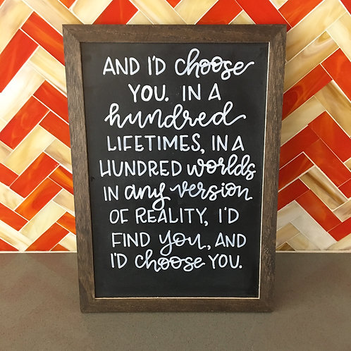 """""""I'd Choose You"""" Chalkboard Sign"""