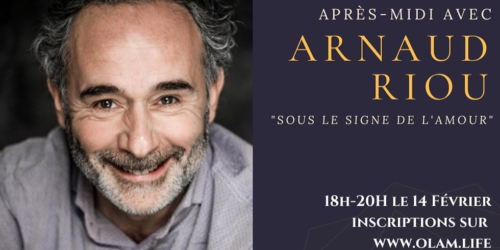 Un Dimanche avec Arnaud Riou