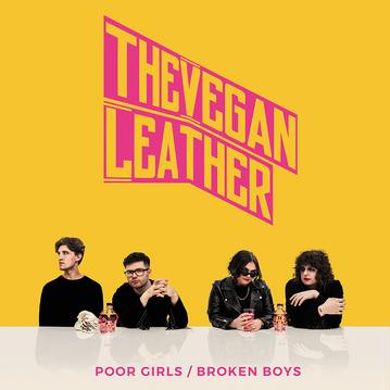 THE VEGAN LEATHER - POOR GIRLS / BROKEN BOYS