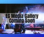 EG Media Gallery Coming Soon.png