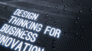 Design Thinking for Business Innovation (Webinar)