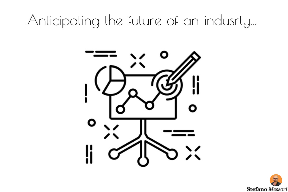 Anticipating the future of an industry
