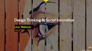 Design Thinking and Social Innovation