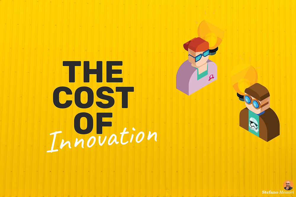 The cost of innovation