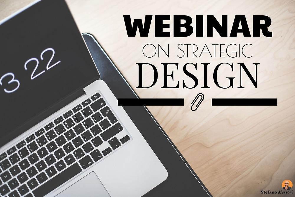On Strategic Design – live webinar series