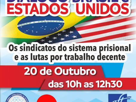 REUNIÃO ENTRE INSTITUIÇÕES SINDICAIS BRASIL-ESTADOS Unidos DISCUTE SISTEMA PRISIONAL EM 20/10/2021