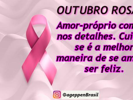 AGEPPEN-BRASIL DESTACA O OUTUBRO ROSA