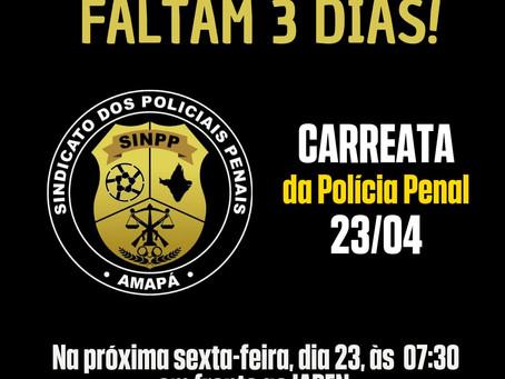 CARREATA DO SINPP -  POLÍCIA PENAL DO AMAPÁ