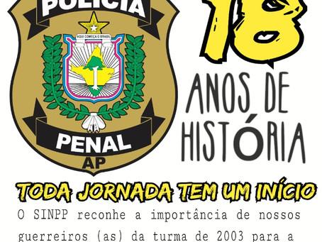 Presidente do Sindicato dos Policiais Penais do Amapá parabeniza turma de 2003.