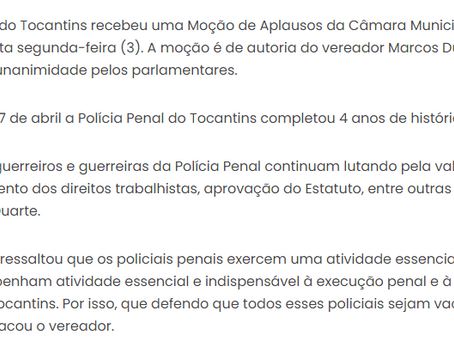 POLÍCIA PENAL RECEBE  MOÇÃO DE  APLAUSOS  DA  CÂMARA DE  ARAGUARÍNA
