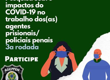 PARCERIA ENTRE AGEPPEN-BRASIL E FGV BUSCA ESTUDAR IMPACTOS DO COVID-19 NOS POLICIAIS PENAIS.