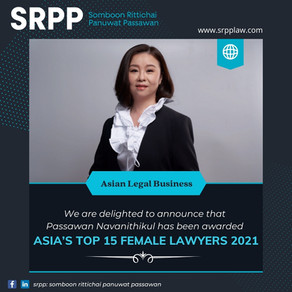 We are delighted to announce that Passawan has been awarded ALB Asia's Top 15 Female Lawyer 2021