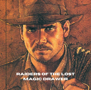 August: Raiders of the Lost Magic Drawer