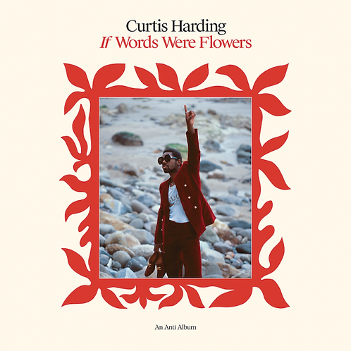 CURTIS HARDING 'IF WORDS WERE FLOWERS'