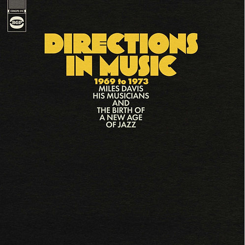 DIRECTIONS IN MUSIC 1969 TO 1973