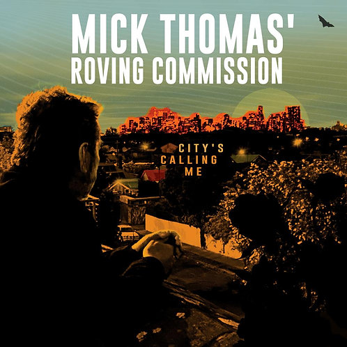 MICK THOMAS 'CITY'S CALLING ME'