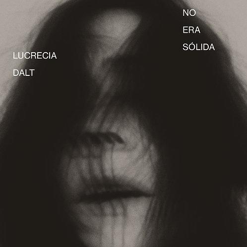 LUCRECIA DALT 'NO ERA SOLIDA'