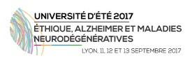 Université d'été Éthique, Alzheimer et maladies neurodégénératives 2017
