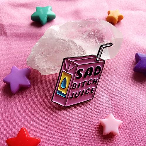 Sad Bitch Juice Pin