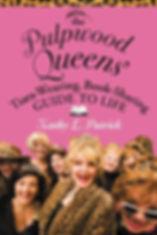 Pulpwood Queens Kathy L. Patrick, Girlfriend Weekend