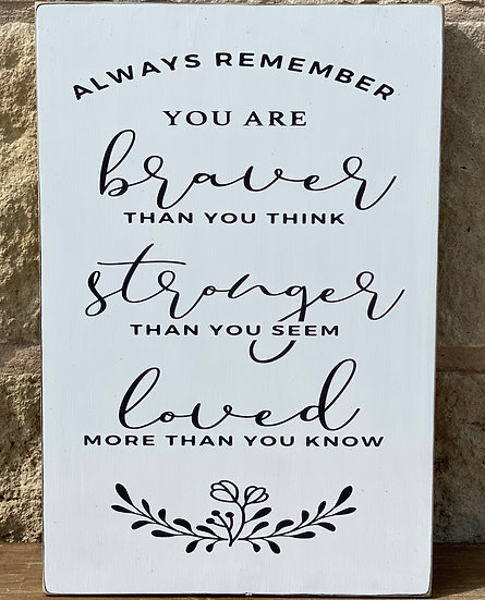 ALWAYS REMEMBER SIGN