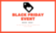 BLACK FRIDAY EVENT.PNG