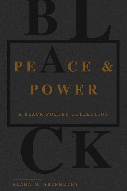 Peace & Power: A Black Poetry Collection (Standard Signed)