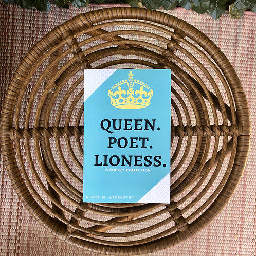 Queen Poet Lioness: Poetry Collection, Signed Paperback + FREE BOOKMARK