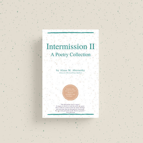 Intermission II: A Poetry Collection (Signed Copy)