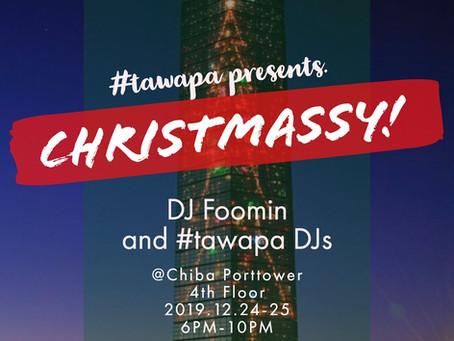 #タワパ 2019 Christmassy!