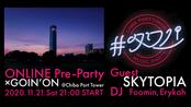 #タワパ ONLINE 2020 Pre-Party×GOIN'ON