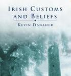 Brehon Laws, Irish History, Ancient Ireland, Irish Customs, Customs, Irish beliefs, beliefs, Irish mythology, mythology, Kevin Danaher, celtic history, celtic, european history