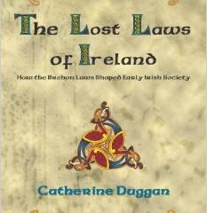 Guest Contribution: The Lost Laws of Ireland by Catherine Duggan
