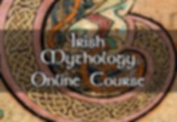 Irish Mytholgy, Celtic Mythology, Online Course