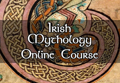 Irish Mytholgy, Celtic Mythology, Online Course