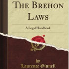 Brehon Laws, Laurence Ginnell, Irish History