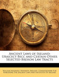 Brehon Laws, Ancient Ireland, Manuscripts, William Maunsell Hennessy,