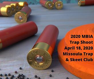 2020 MBIA Trap Shoot April 18, 2020 Miss