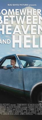 Somewhere Between Heaven & Hell (2017)