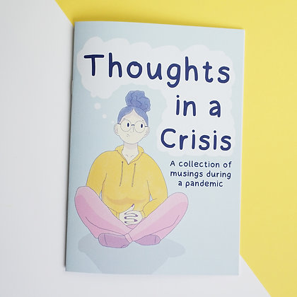 Thoughts in a Crisis - Zine - Pandemic - Mental Health - Mind Charity