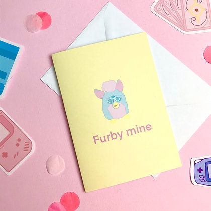 Furby Mine  - Couples Card - Greetings Card - For him/ her/them