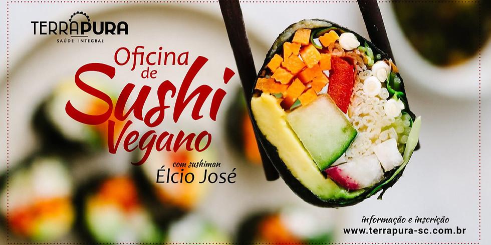 Oficina de Sushi Vegano com Élcio José