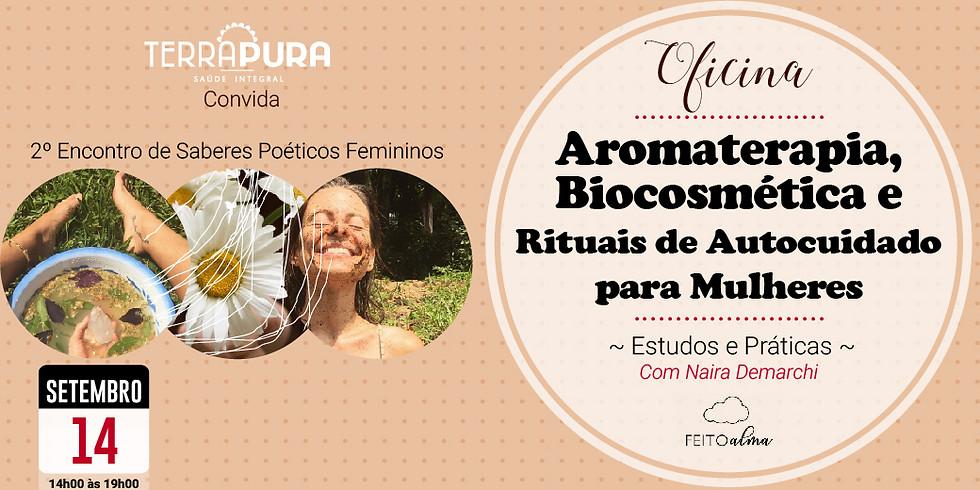 Oficina Aromaterapia, Biocosmética e Rituais de Autocuidado para Mulheres