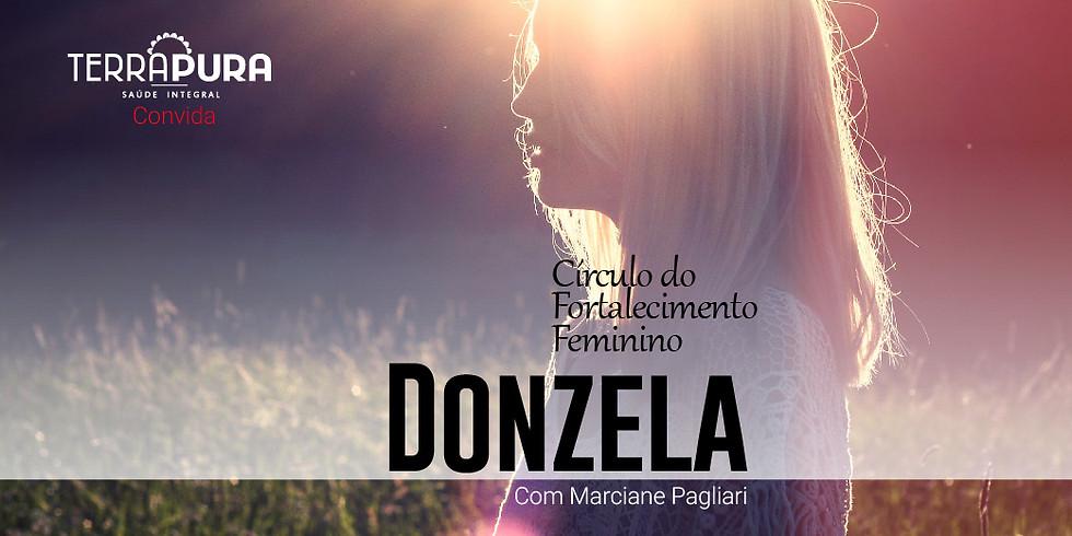 Círculo do Fortalecimento Feminino - Donzela