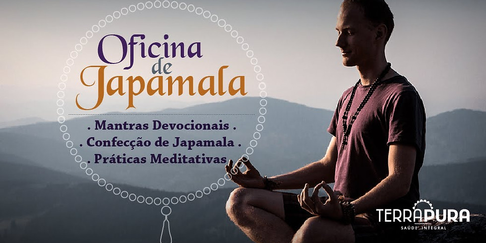 Oficina de Japamala - Terra Pura