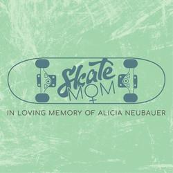 SKATE MOM ALICIA