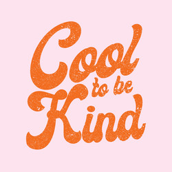 Cool To Be Kind Square_edited