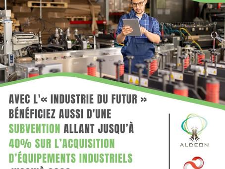 Bénéficiez d'une subvention allant jusqu'à 40% sur l'acquisition d'équipements industriels