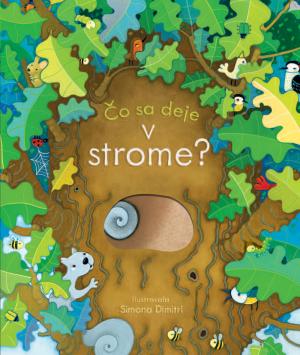 Čo sa deje – V strome