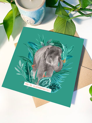 'You're Elephantastic!' Greeting Card